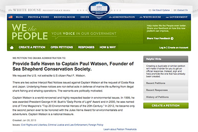 "To sign ""Provide Safe Haven to Captain Paul Watson, Founder of Sea Shepherd Conservation Society,"" go to: http://wh.gov/VnRf."